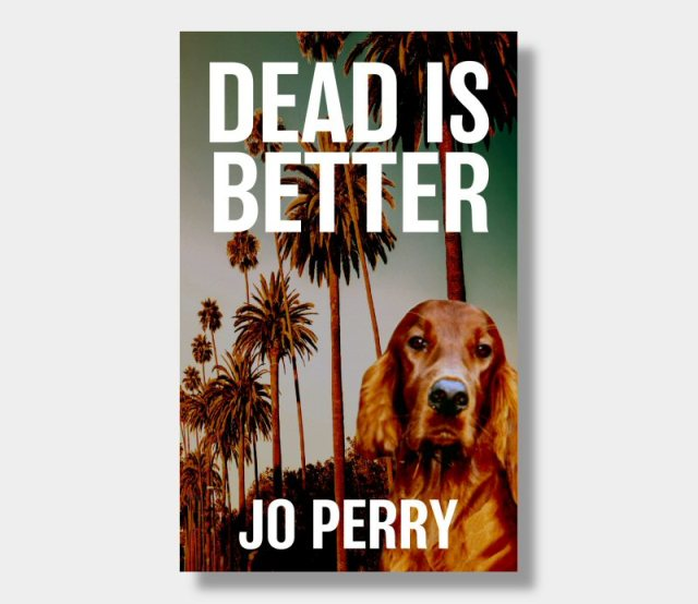 Dead is Better – Paperback Cover