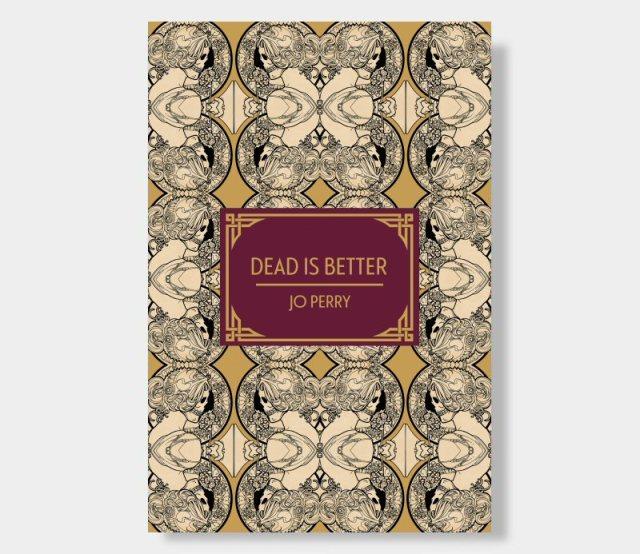 Dead is Better – Hardback Cover